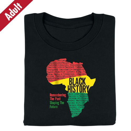 Black History t-shirt - Remembering and Shaping - adult