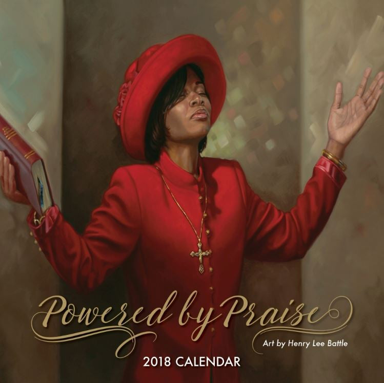 Powered By Praise - 2018 African American calendar