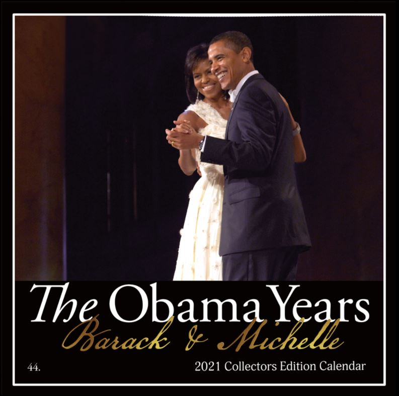 The Obama Years - 2021 wall calendar