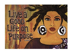 Live A Good Life On Purpose - Gbaby - magnet