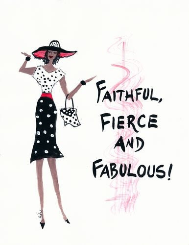 Faithful Fierce and Fabulous - Cidne Wallace - magnet