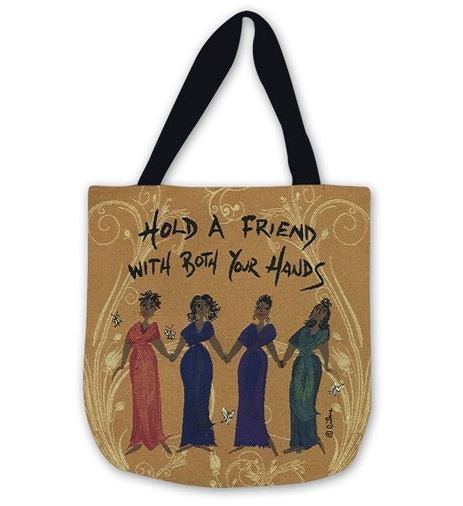 Hold A Friend With Both Hands - tote bag