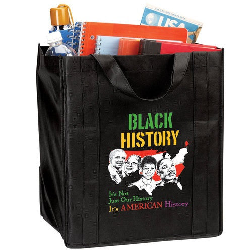 Black History tote bag - It's Not Just Our History