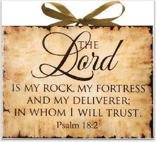 The Lord is my Rock - Inspired Plaque