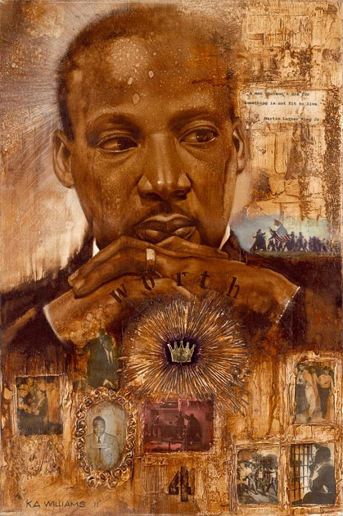 MLK Worth Dying 4 - 22x30 - giclee on canvas - WAK