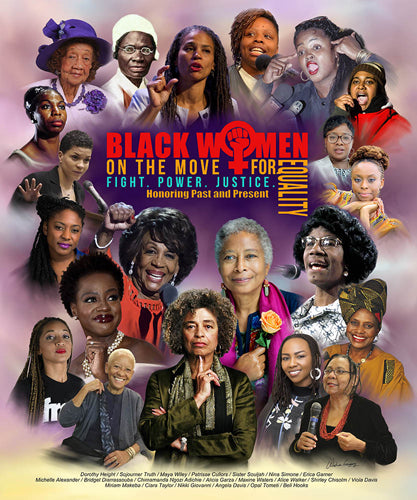 Black Women For Equality 24x20 Print Wishum Gregory It S A Black Thang Com