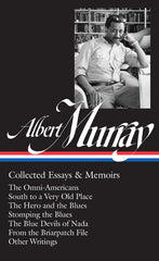 Albert Murray - Collected Essays and Memoirs - hardcover