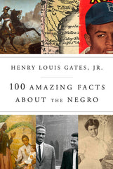 100 Amazing Facts About The Negro - hardcover