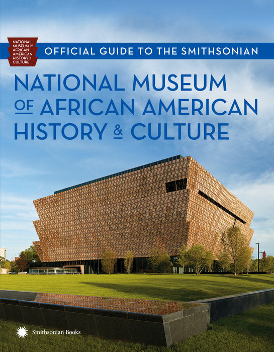 Guide to Smithsonian Black History Museum  - trade paperback