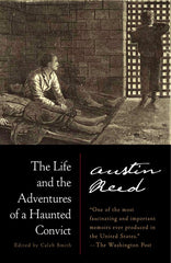 The Life and Adventures of a Haunted Convict - trade paperback