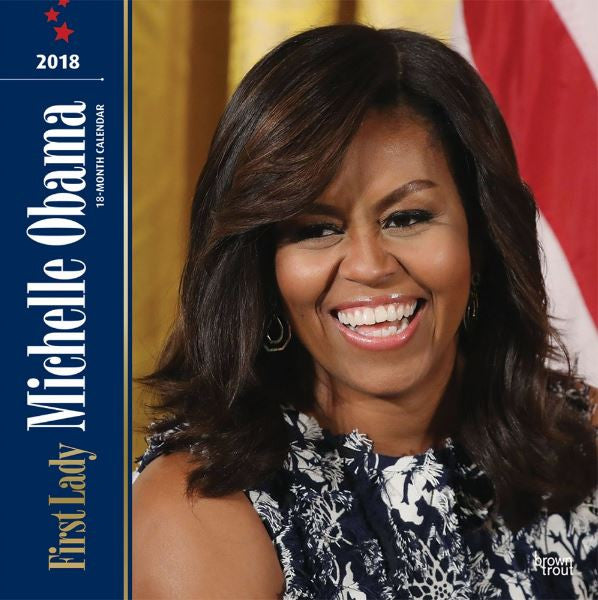 First Lady Michelle Obama - 2018 wall calendar