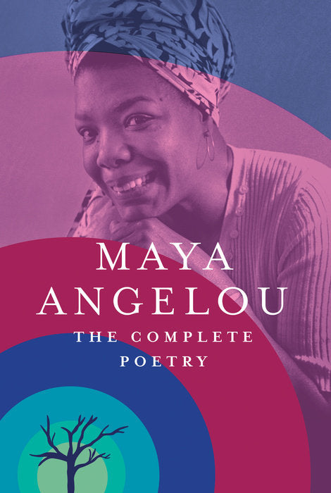 The Complete Poetry of Maya Angelou- hardcover