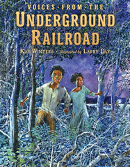 Voices From The Underground Railroad - hardcover