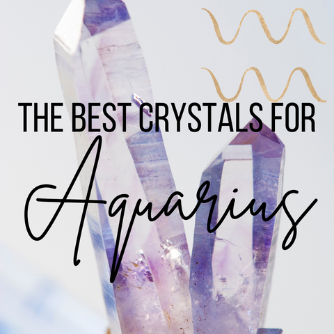what crystals are good for Aquarius