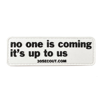 Morale Patch - No One Is Coming, It's Up To Us