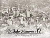 Buffalo Memories IV: The Early Years and the 1960s