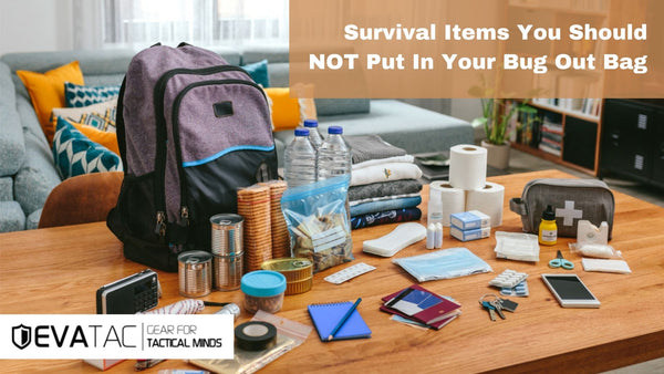 Survival Items You Should NOT Put In Your Bug Out Bag