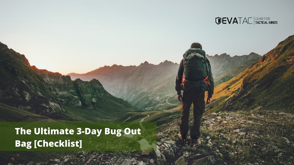 The Ultimate 3-Day Bug Out Bag [Checklist]