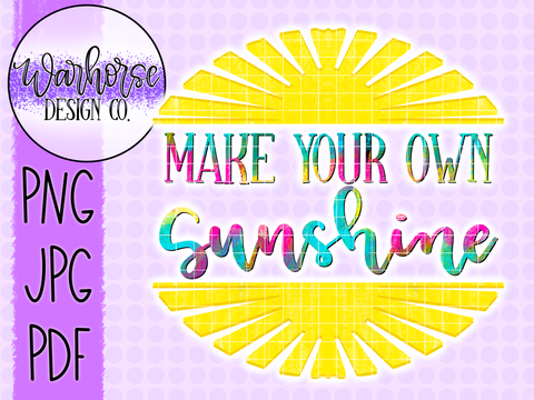 Make Your Own Sunshine PNG JPEG PDF
