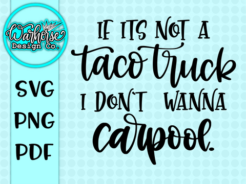 Taco Truck Carpool SVG FILE