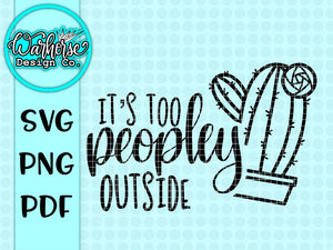 It's too peopley outside SVG PNG PDF