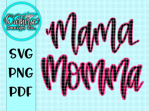 Mama / Momma SVG Set