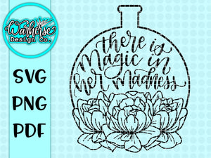 Magic in her madness SVG PNG PDF