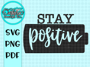 stay positive SVG PNG PDF