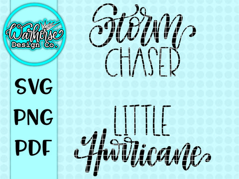 Storm chaser || Little Hurricane SVG PNG SET