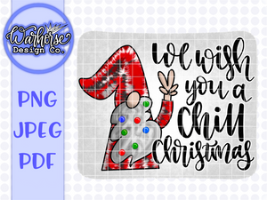 We wish you a Chill Christmas PNG JPEG PDF