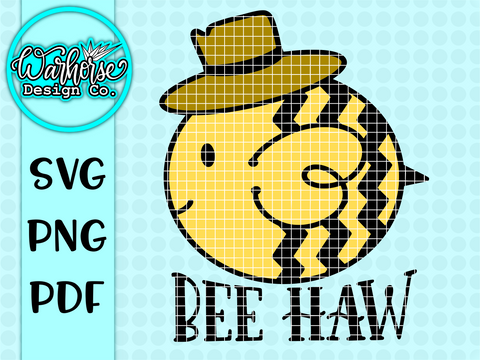 Bee Haw SVG PNG PDF