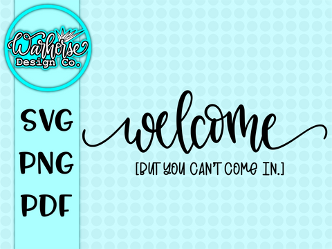Welcome [But you can't come in] SVG