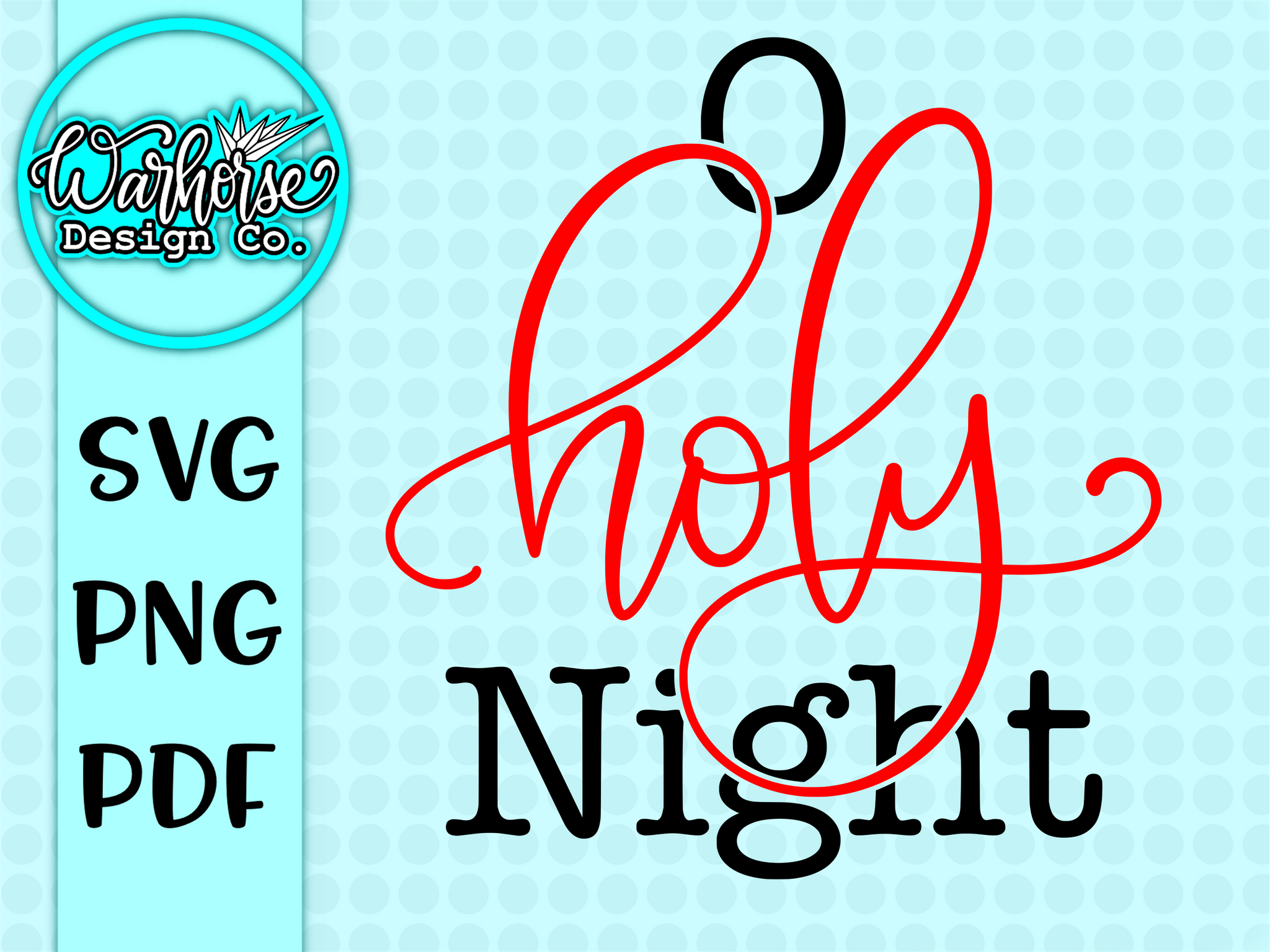 O Holy night SVG FILE