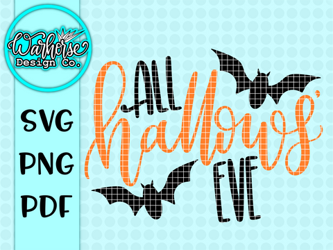 All Hallow's Eve SVG PNG PDF