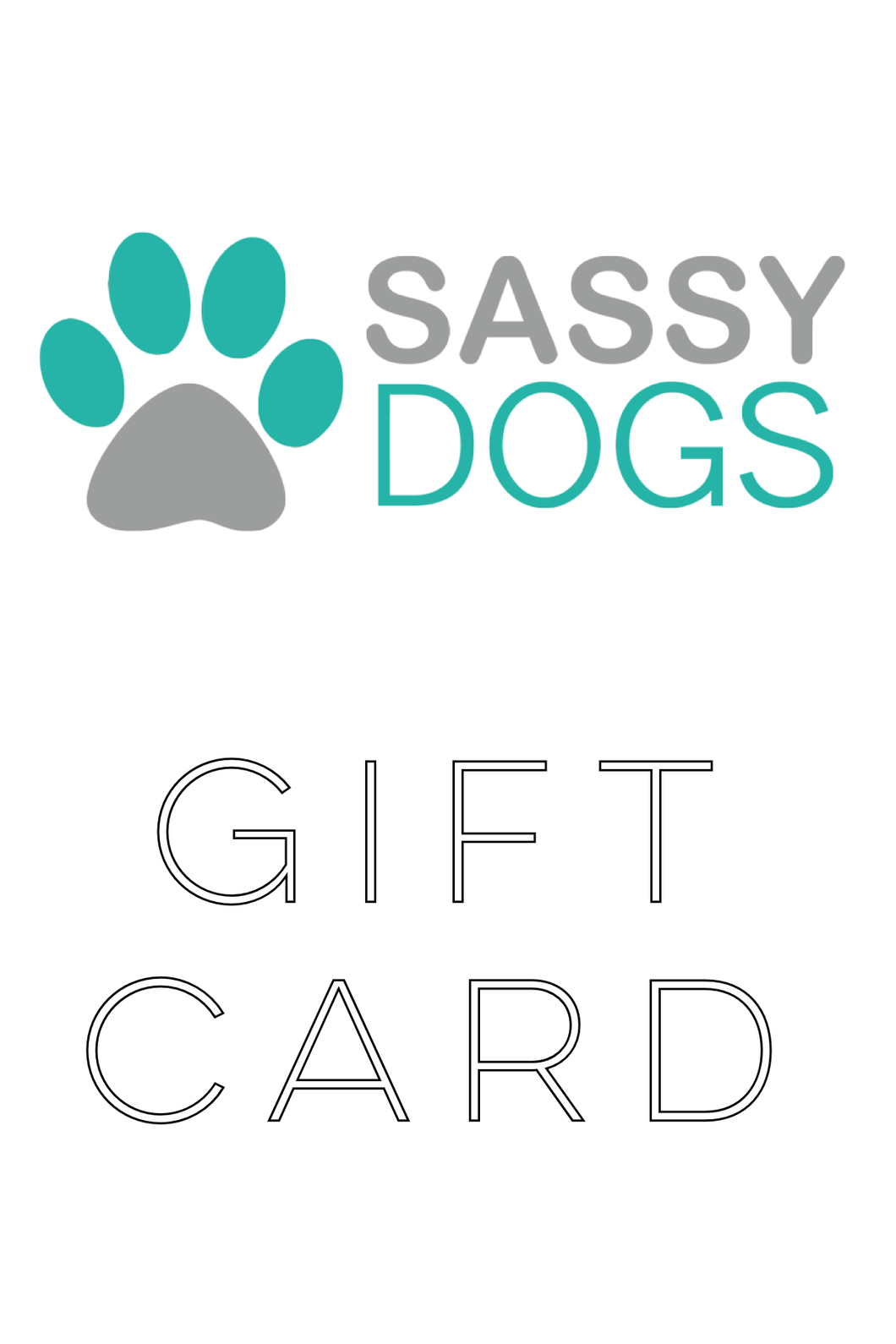 Sassy Dogs Boutique Gift Card - Shop Sassy Dogs