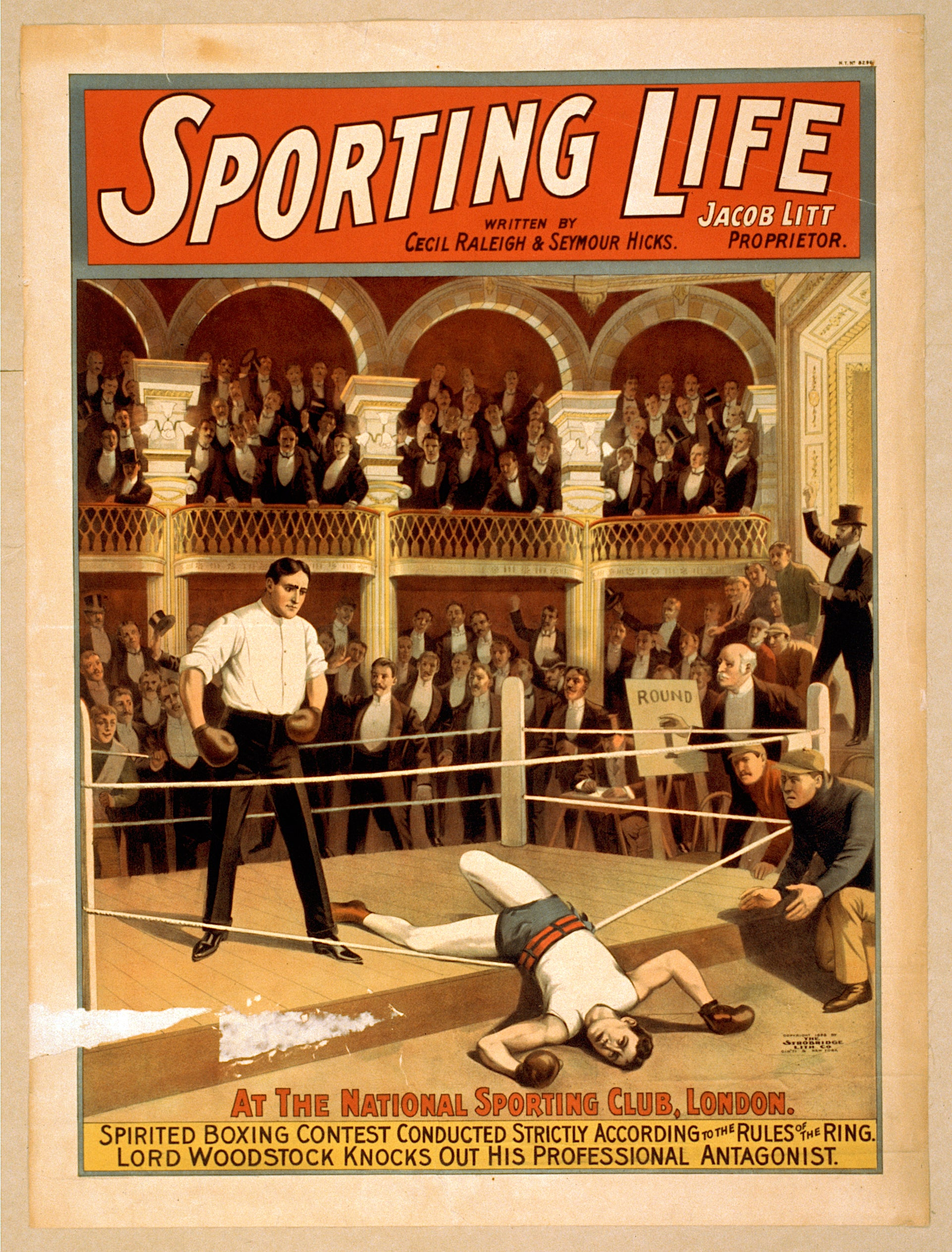 """Spirited boxing contest conducted strictly according to the rules of the ring. Lord Woodstock knocks out his professional antagonist. At the National Sporting Club, London. Created and """"copyright 1898 by The Strobridge Lith. Co., Cin'ti &  New York."""""""
