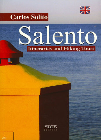 Salento. Itineraries and Hiking Tours