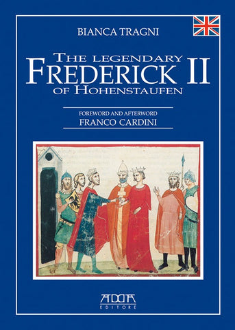 The legendary Frederick II of Hohenstaufen