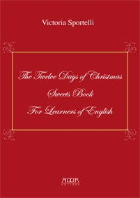 The Twelve Days of Christmas Sweets Book for Learners of English