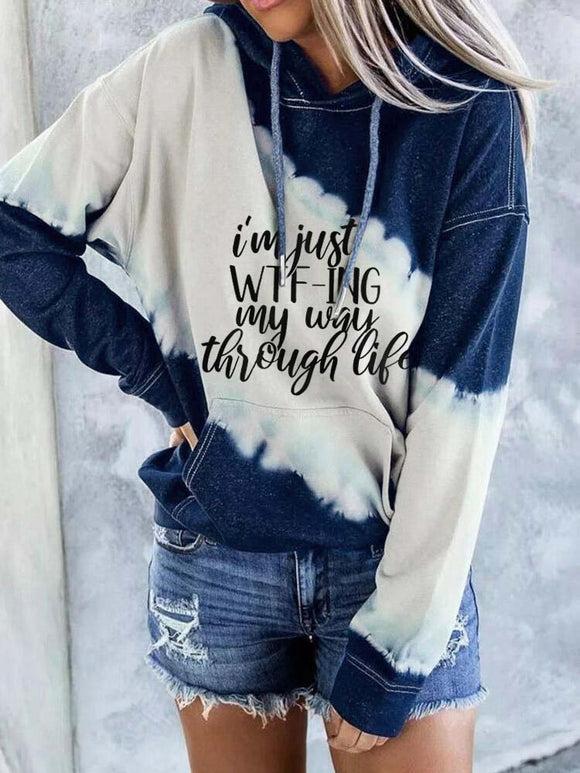 Ladies WTF-ING My Way Through Life Printed Tie-Dye Hoodie