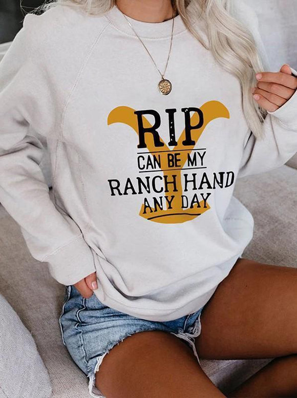 Rip Can Be My Ranch Hand Any Day Zip Sweatshirt