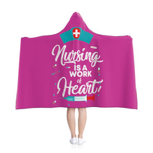Load image into Gallery viewer, Nursing is a work of heart hoodie blanket