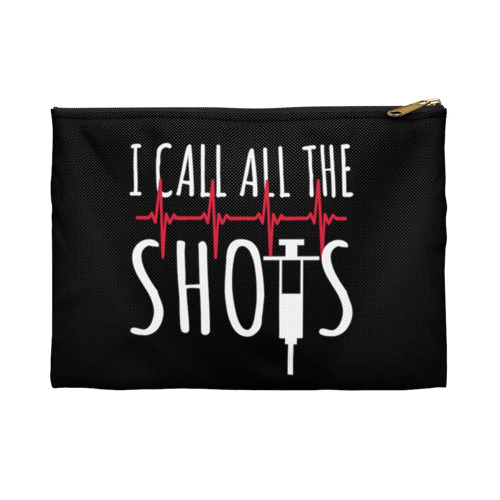 I call all the shots. Nurse accessory pouch !