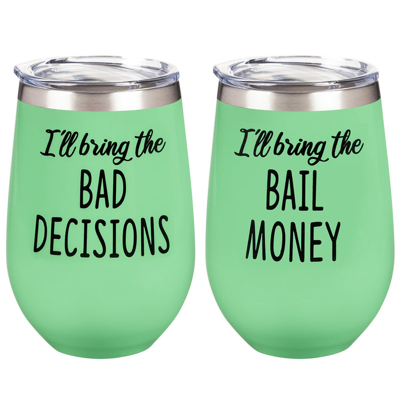 Evergreen Double Wall Vacuum Wine Tumbler Gift Set, Set of 2, 12 OZ, Bad Decisions/Bail Money, 2.72'' x 2.95'' x 5.12'' inches