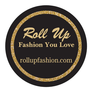 Roll Up Fashion