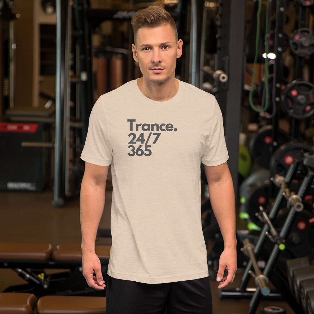 'Trance. 24/7 365' Short-Sleeve Unisex T-Shirt (White, Raspberry, Yellow, Dust, Ash)