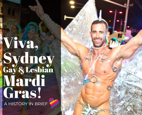 Sydney Gay and Lesbian Mardi Gras: A History in Brief