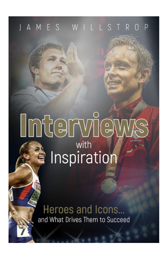 Interviews with Inspiration by James Willstrop