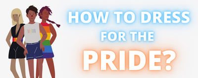 How to Dress for Pride?