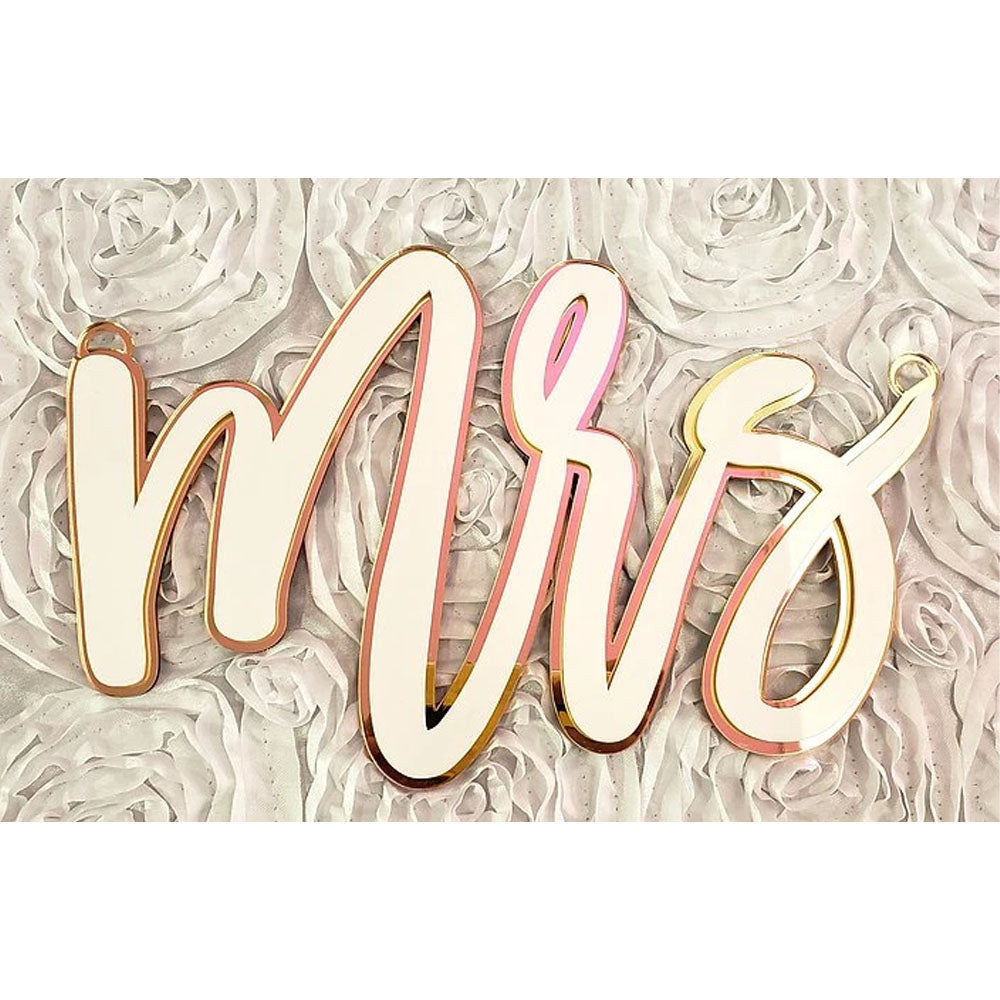 """MR & MRS"" CHAIR SIGN"
